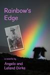 Rainbow's Edge - Leland Dirks, Angelo Dirks