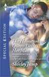 The Homecoming Queen Gets Her Man (Harlequin Special EditionThe Barlow Bro) - Shirley Jump