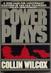 Power plays - Collin Wilcox