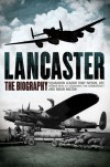 Lancaster: The Biography - Squadron Leader Tony Iveson, Brian Milton, Squadron Leader Tony Iveson