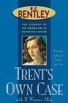 Trent's Own Case (Philip Trent) - E.C. Bentley