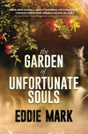 The Garden of Unfortunate Souls - Eddie Mark