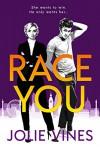 Race You - Jolie Vines