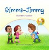 Gimme-Jimmy - Sherrill S. Cannon