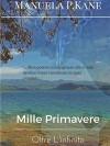 Mille Primavere -Oltre l'infinito- vol.1 - Manuela P. Kane