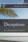 Deceptions: An Obsession Novel - Heidi Barnes
