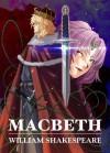 Manga Classics: Macbeth - Crystal Chan