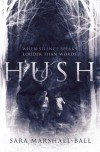 Hush - Sara Marshall-Ball
