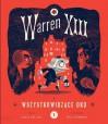 Warren XIII Wszystkowidzące oko - Tania Del Rio, Will Staehle