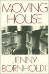 Moving House - Jenny Bornholdt