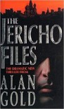 The Jericho Files - Alan Gold