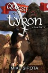 The Quest of Tyron - Mike Sirota