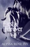 First & Forever - Alyssa Rose Ivy