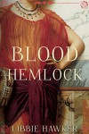 Blood Hemlock - Libbie Hawker