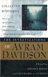 The Investigations of Avram Davidson - Avram Davidson, Richard A. Lupoff, Grania Davis