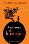 A Rapariga das Laranjas - Jostein Gaarder, Maria Luísa Ringstad