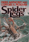 Spider Legs - Clifford A. Pickover, Piers Anthony