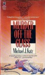 Murder off the Glass - Michael J. Katz