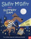 Shifty McGifty and Slippery Sam - Tracey Corderoy, Steven Lenton