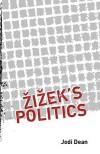 Zizek's Politics - Jodi Dean