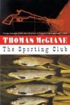 The Sporting Club - Thomas McGuane