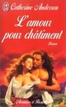 L'Amour pour Châtiment - Catherine Anderson