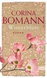 Winterblüte: Roman - Corina Bomann