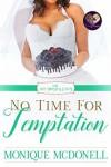 No Time for Temptation - Monique McDonnell