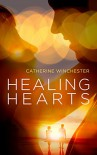 Healing Hearts - Catherine Winchester