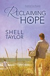 Reclaiming Hope - Shell Taylor