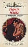 A Different Dream - Frances Roding