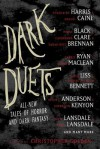 Dark Duets: All-New Tales of Horror and Dark Fantasy - Christopher Golden