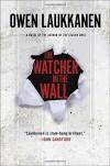 The Watcher in the Wall (A Stevens and Windermere Novel) - Owen Laukkanen