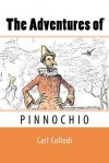 The Adventures of Pinnochio - Carl Collodi, Carol Della Chiesa