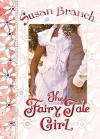 The Fairy Tale Girl - Susan Branch, Susan Branch