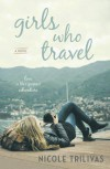Girls Who Travel - Nicole Trilivas