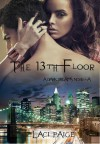 The 13th Floor (Dark Dreams Novella, #1) - Laci Paige
