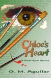 Chloe's Heart - O.M. Aguilar