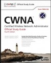 CWNA: Certified Wireless Network Administrator Official Study Guide: Exam CWNA-106 - David D. Coleman, David A. Westcott