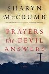 Prayers the Devil Answers: A Novel (Ballad) - Sharyn McCrumb