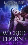 Wicked Thorne - Kim Loraine, Midnight Coven