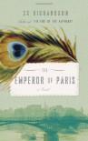 The Emperor of Paris - CS Richardson