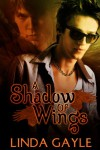 A Shadow of Wings - Linda Gayle