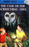 The Clue of the Screeching Owl - Franklin W. Dixon