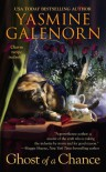 Ghost of a Chance - Yasmine Galenorn