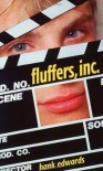 Fluffers, Inc. - Hank  Edwards