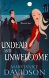 Undead and Unwelcome  - MaryJanice Davidson
