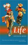 Life - Gwyneth Jones