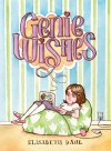 Genie Wishes - Elisabeth Dahl