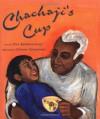 Chachaji's Cup - Uma Krishnaswami, Soumya Sitaraman